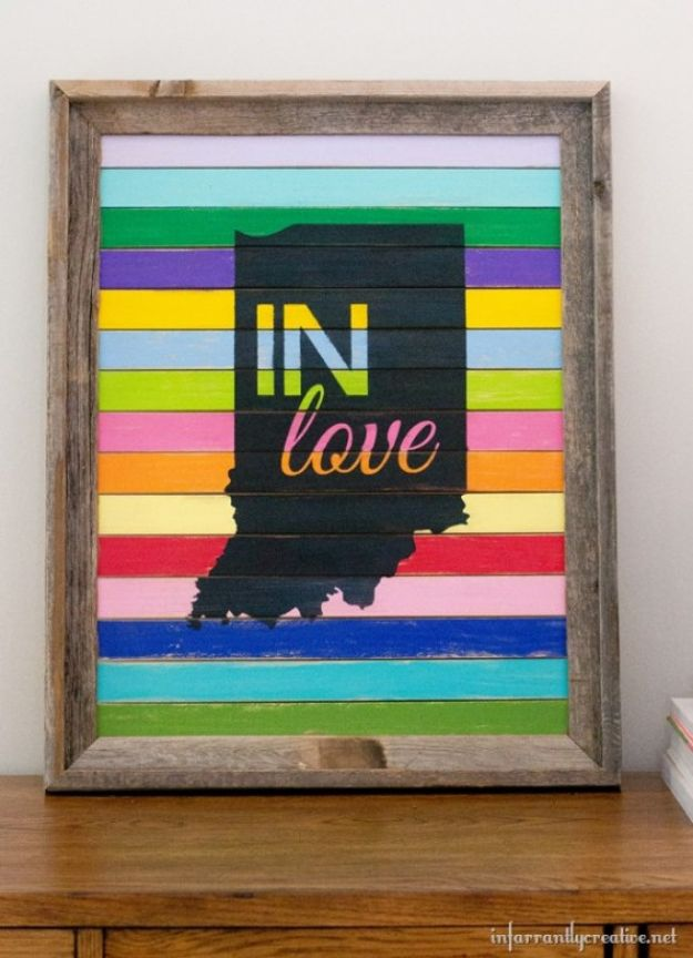 Cool State Crafts - Indiana Love  Sign - Easy Craft Projects To Show Your Love For Your Home State - Best DIY Ideas Using Maps, String Art Shaped Like States, Quotes, Sayings and Wall Art Ideas, Painted Canvases, Cute Pillows, Fun Gifts and DIY Decor Made Simple - Creative Decorating Ideas for Living Room, Kitchen, Bedroom, Bath and Porch http://diyjoy.com/cool-state-crafts