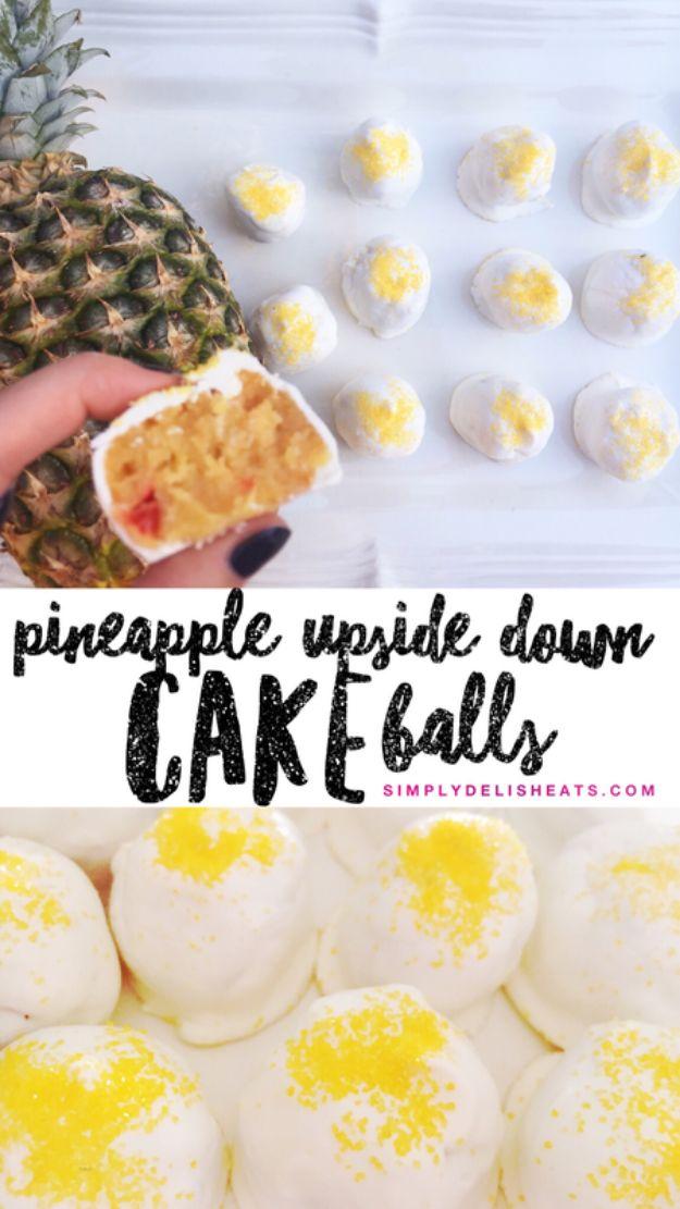 Cake Pop Recipes and Ideas - Pineapple Upside Down Cake Balls - How to Make Cake Pops - Easy Recipe for Chocolate, Funfetti Birthday, Oreo, Red Velvet - Wedding and Christmas DIY #dessertrecipes #cakepops https://diyjoy.com/cake-pop-recipes