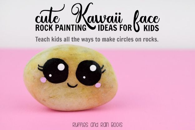 Easy Crafts for Kids - Rock Painting Circles and Kawaii Faces - Quick DIY Ideas for Children - Boys and Girls Love These Cool Craft Projects - Indoor and Outdoor Fun at Home - Cheap Playtime Activities #kidscrafts
