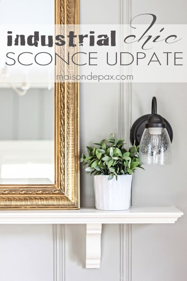 DIY Lighting Ideas - Update an Old Sconce - Indoor Lighting for Bedroom, Kitchen, Bathroom and Home - Outdoor Do It Yourself Lighting Ideas for the Backyard, Patio, Porch Lights, Chandeliers, Lamps and String Lights https://diyjoy.com/diy-lighting-projects