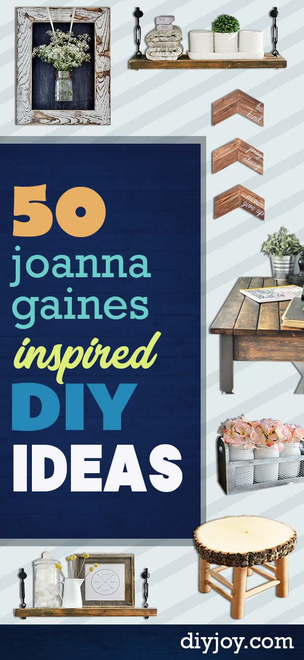 50 Best Joanna Gaines Inspired Diy Ideas Fixer Upper Home Decor