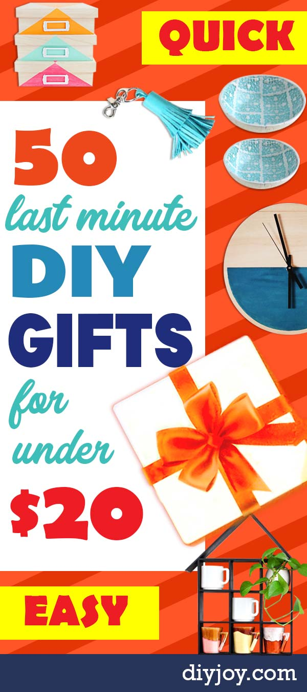 Cheap Last Minute Gifts DIY - Inexpensive Quick DIY Gift Ideas To Make On A Budget - Homemade Christmas and Birthday Presents to Make For Mom, Dad, Daughter & Son, Kids, Friends and Family - Cool and Creative Crafts, Home Decor and Accessories, Fun Gadgets and Phone Stuff - Quick Gifts From Dollar Tree Items