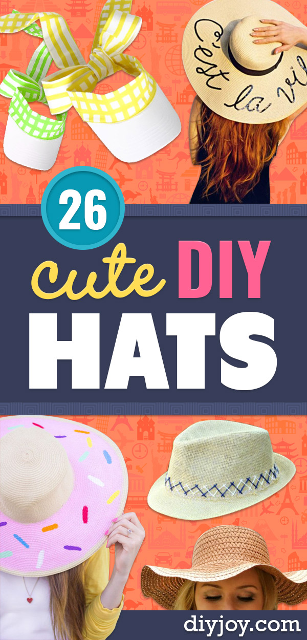 DIY Hats - Creative Do It Yourself Hat Tutorials for Making a Hat - Step by Step Tutorial for Cute and Easy Baseball Hat, Cowboy Hat, Flowers or Floral Tea Party Ideas, Kids and Adults, Knit Cap for Babies http://diyjoy.com/diy-hats