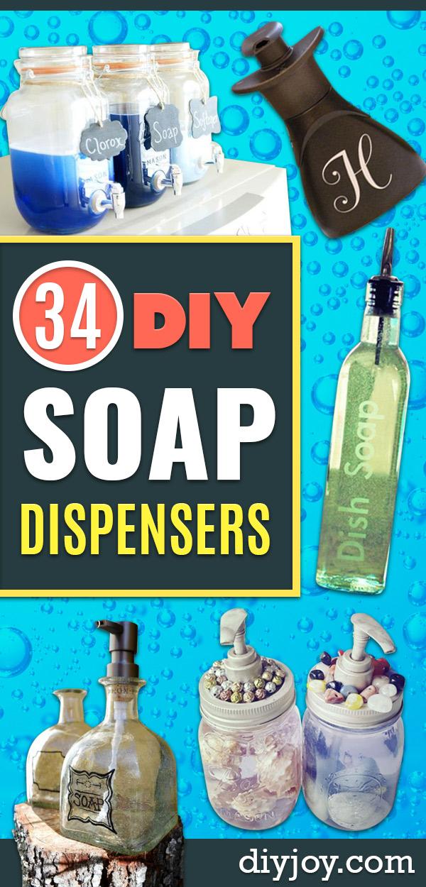 DIY Soap Dispensers - Easy Soap Dispenser Ideas to Make for Kitchen, Bathroom - Mason Jar Idea, Cute Crafts to Make and Sell, Kids Bath Decor