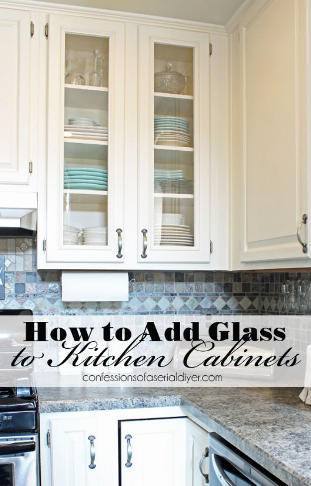 DIY Kitchen Cabinets - Add Glass to Cabinet Doors - Makeover Ideas for Kitchen Cabinet - Build and Design Kitchen Cabinet Projects on A Budget - Cheap Reface Idea and Tutorial