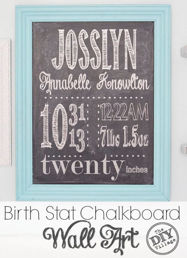 DIY Nursery Decor Ideas for Girls - DIY Birth Stat Chalkboard Wall Art - Cute Pink Room Decorations for Baby Girl - Crib Bedding, Changing Table, Organization Idea, Furniture and Easy Wall Art