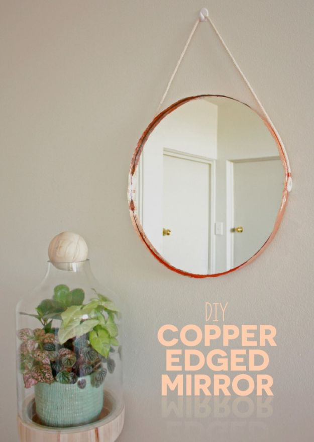DIY Bedroom Decor Ideas - DIY Copper Edged Mirror - Easy Room Decor Projects for The Home - Cheap Farmhouse Crafts, Wall Art Idea, Bed and Bedding, Furniture