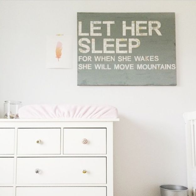 DIY Nursery Decor Ideas for Girls - DIY Nursery Art - Let Her Sleep - Cute Pink Room Decorations for Baby Girl - Crib Bedding, Changing Table, Organization Idea, Furniture and Easy Wall Art