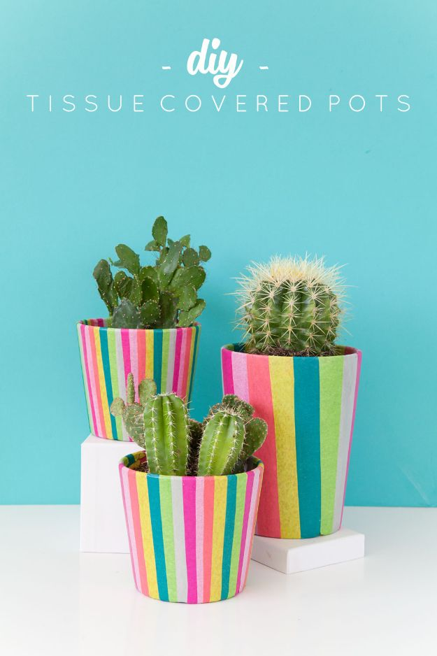Creative Crafts for An Adult to Make At Home - Fun DIY Ideas for Adults - DIY Tissue Covered Pots - Easy Crafts and Gift Ideas , Cool Projects That Are Fun to Make - Crafts Idea for Men and Women