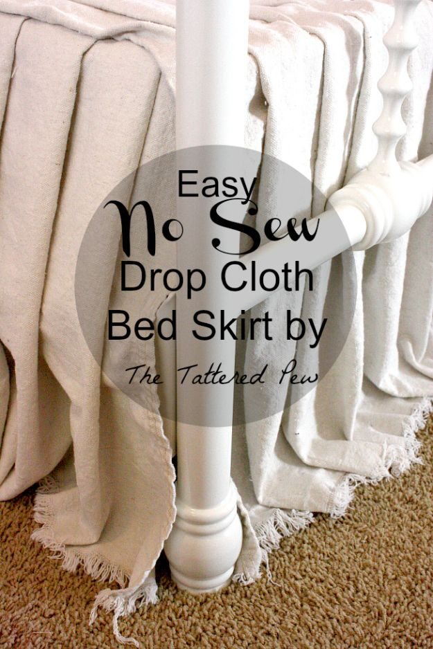 DIY Bedroom Decor Ideas - Easy No Sew Drop Cloth Bed Skirt - Easy Room Decor Projects for The Home - Cheap Farmhouse Crafts, Wall Art Idea, Bed and Bedding, Furniture