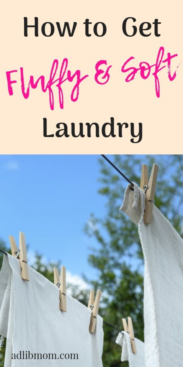 Laundry Hacks - Get Fluffy and Soft Laundry - Cool Tips for Busy Moms and Laundry Lifehacks - Laundry Room Organizing Ideas, Storage and Makeover - Folding, Drying, Cleaning and Stain Removal Tips for Clothes - How to Remove Stains, Paint, Ink and Smells - Whitening Tricks and Solutions - DIY Products and Recipes for Clothing Soaps