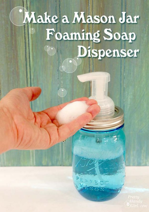 DIY Soap Dispensers - Mason Jar Foaming Soap Dispenser - Easy Soap Dispenser Ideas to Make for Kitchen, Bathroom - Mason Jar Idea, Cute Crafts to Make and Sell, Kids Bath Decor