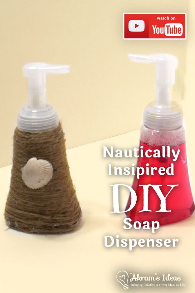 DIY Soap Dispensers - Nautically Inspired DIY Soap Dispenser - Easy Soap Dispenser Ideas to Make for Kitchen, Bathroom - Mason Jar Idea, Cute Crafts to Make and Sell, Kids Bath Decor