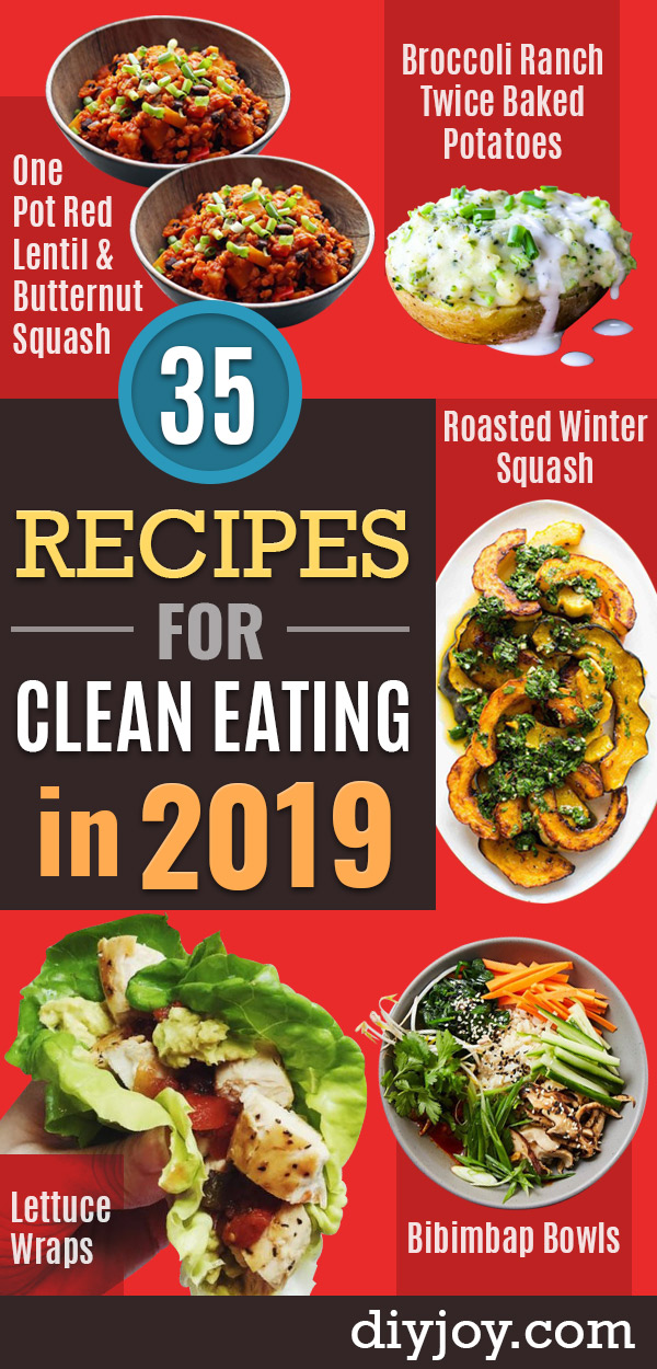 Recipes for Clean Eating - Raw and Whole Foods, Unprocessed Meal and Snack Ideas for Lunch and Dinner - Fresh, Healthy Foods and Recipe Ideas
