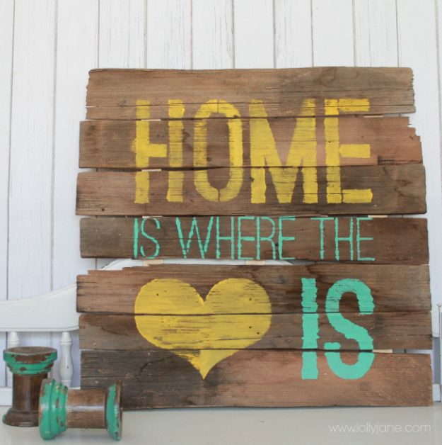 DIY Signs To Make For Your Home | Home is Where the Heart is Sign - Rustic Wall Art Ideas and Homemade Sign for Bedroom, Kitchen, Farmhouse Decor | Stencil Pallet and Distressed Vintage