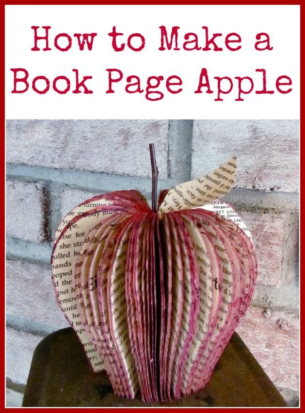 DIY Apple Crafts | Make a Book Page Apple - Cute and Easy DIY Ideas With Apples - Painting, Mason Jars, Home Decor