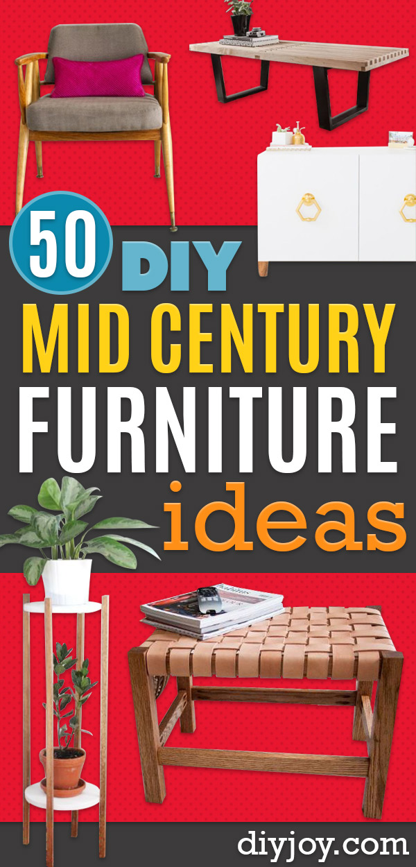 DIY Midcentury Modern Decor Ideas - DYI Mid Centurty Modern Furniture and Home Decorations - Chairs, Sofa, Wall Art , Shelves, Bedroom and Living Room