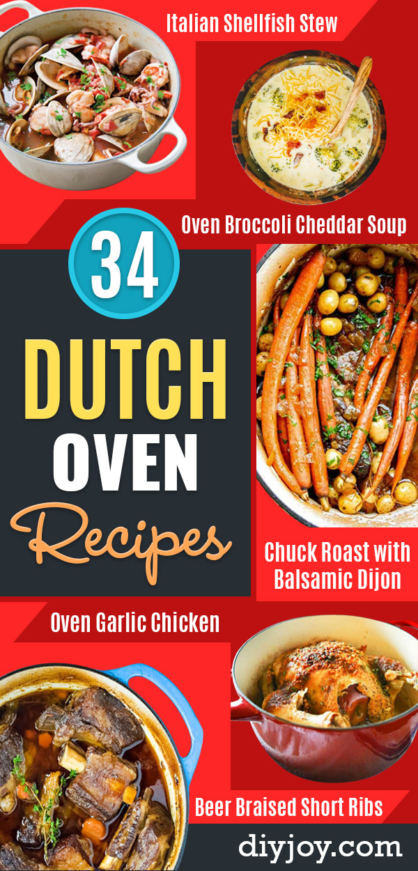 Dutch Oven Recipes - Easy Ideas for Cooking in Dutch Ovens - Soups, Stews, Chicken Dishes, One Pot Meals and Recipe Ideas to Slow Cook for Easy Weeknight Meals