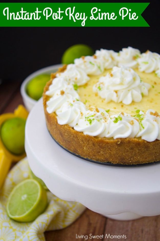 Instant Pot Desserts - Instant Pot Key Lime Pie - Easy Dessert Ideas to Make in Your Instant Pot - Quick Cheesecake, Brownies, Cake - Healthy Idea With Fruit, Gluten Free