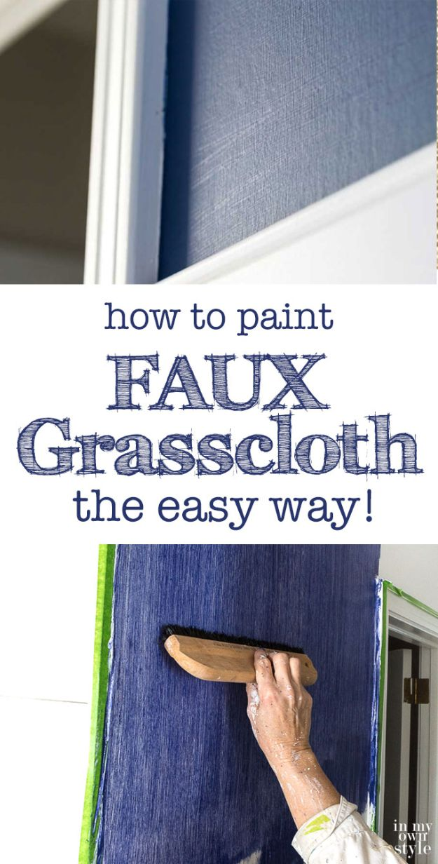 DIY Faux Finishes for Walls - Paint Faux Grasscloth the Easy Way - Step by Step Tutorials for Do It Yourself Faux Finish Wall Textures - Rustic, Colour, Tuscan Style, Simple Metallic, Sponge Painting Techniques, Roller and Drag Texture