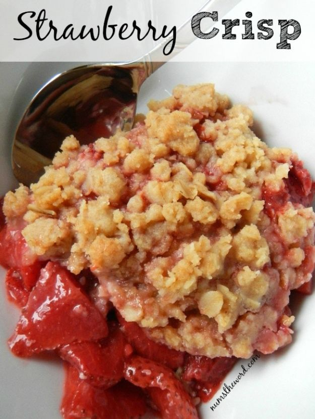 Best Strawberry Recipes - Strawberry Crisp - Easy Recipe Ideas With Fresh Strawberries - Dessert, Cakes, Breakfast, Muffins, Pie, Salad