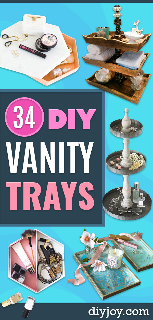 DIY Vanity Trays - Easy Homemade Decor for Bathroom, Bedroom and Vanities - Tray to Store Jewelry and Accessories With These Cool and Easy Crafts