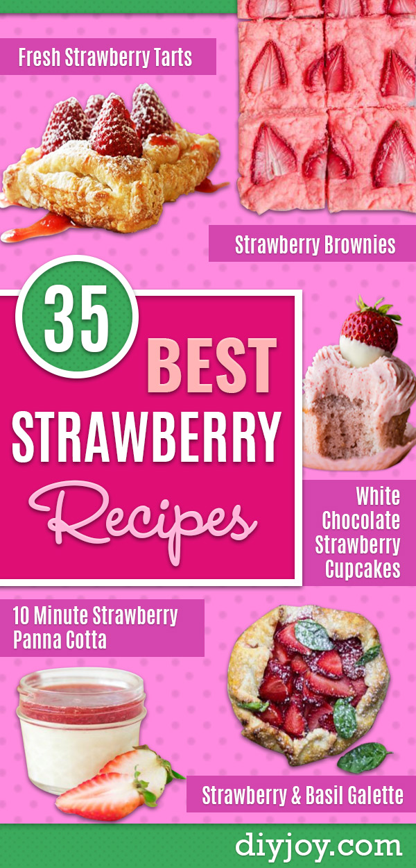 Best Strawberry Recipes - Easy Desserts, Smoothies, Salad Recipe, Cake and Pie, Breakfast Ideas With Strawberries Fruit
