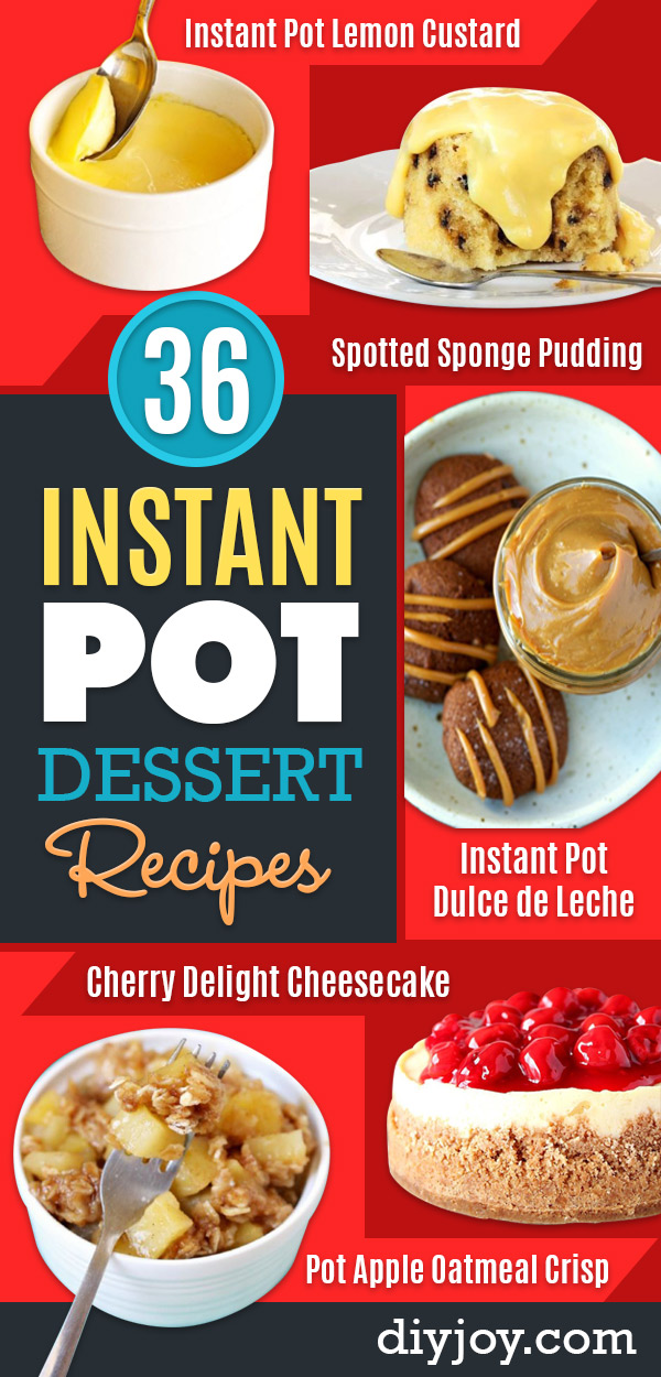 Instant Pot Desserts - Easy Dessert Ideas to Make in Your Instant Pot - Quick Cheesecake, Brownies, Cake - Healthy Idea With Fruit, Gluten Free #instantpot #desserts