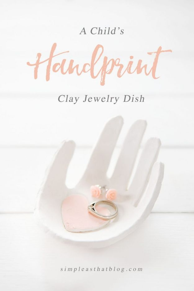 Easy Mothers Day Gifts - Child's Handprint Clay Jewelry Dish - Cute Crafts and Homemade Presents for Mom | Thoughtful Gift Ideas to Make For Mother