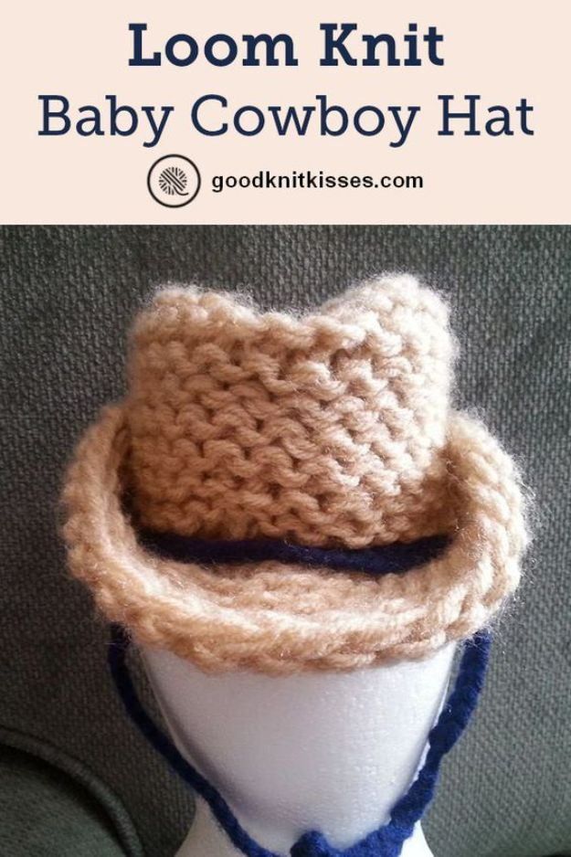 DIY Knitting Ideas for Baby - Loom Knit Cowboy Hat - Easy Blanket, Hat, Booties, Toys and Sweater Tutorials to Knit for Babies - Boy and Girl Clothes and Nursery Decor for Gifts