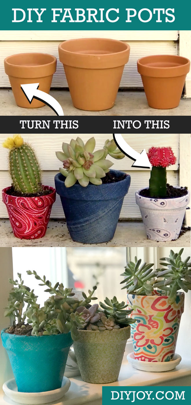 Easy Crafts and DIY Ideas - Fabric Covered Pots With Mod Podge Make The Best Gifts