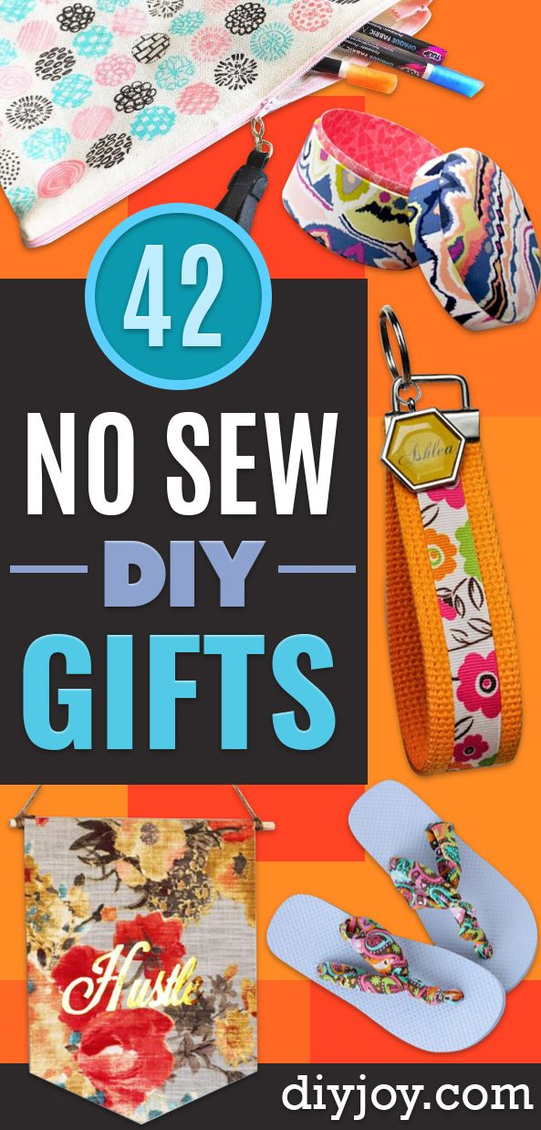 No Sew Gifts - Easy DIY Gift Ideas That Require No Sewing - Quick Ideas for Homemade Presents for Her, Him, Friends - Quick No Sew DIY Christmas Gifts