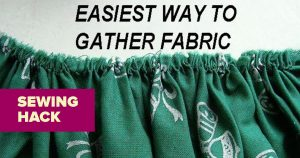 Sewing Hack: How To Gather Fabric Like A Pro
