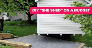 Get The She Shed Of Your Dreams, Even On A Limited Budget!