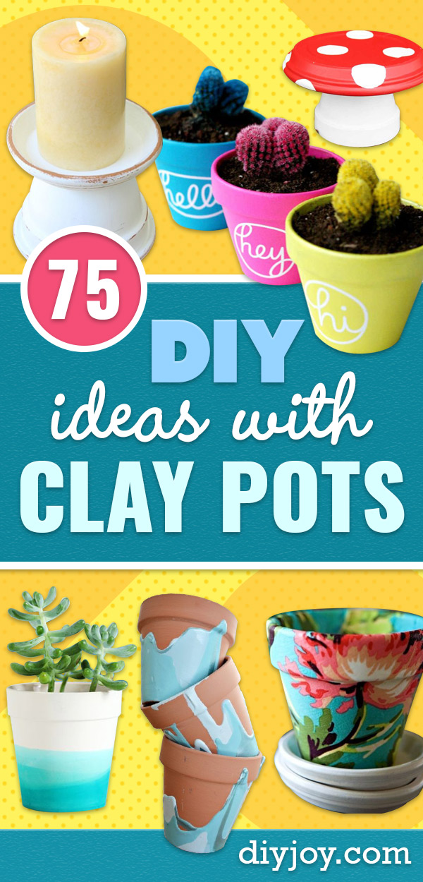 DIY Ideas for Clay Pots - Clay Pot Crafts - Cute Gardening Projects Tutorials for Decorating Terra Cotta Pots - Pretty Rustic and Farmhouse Planters for Cheap Home Decor
