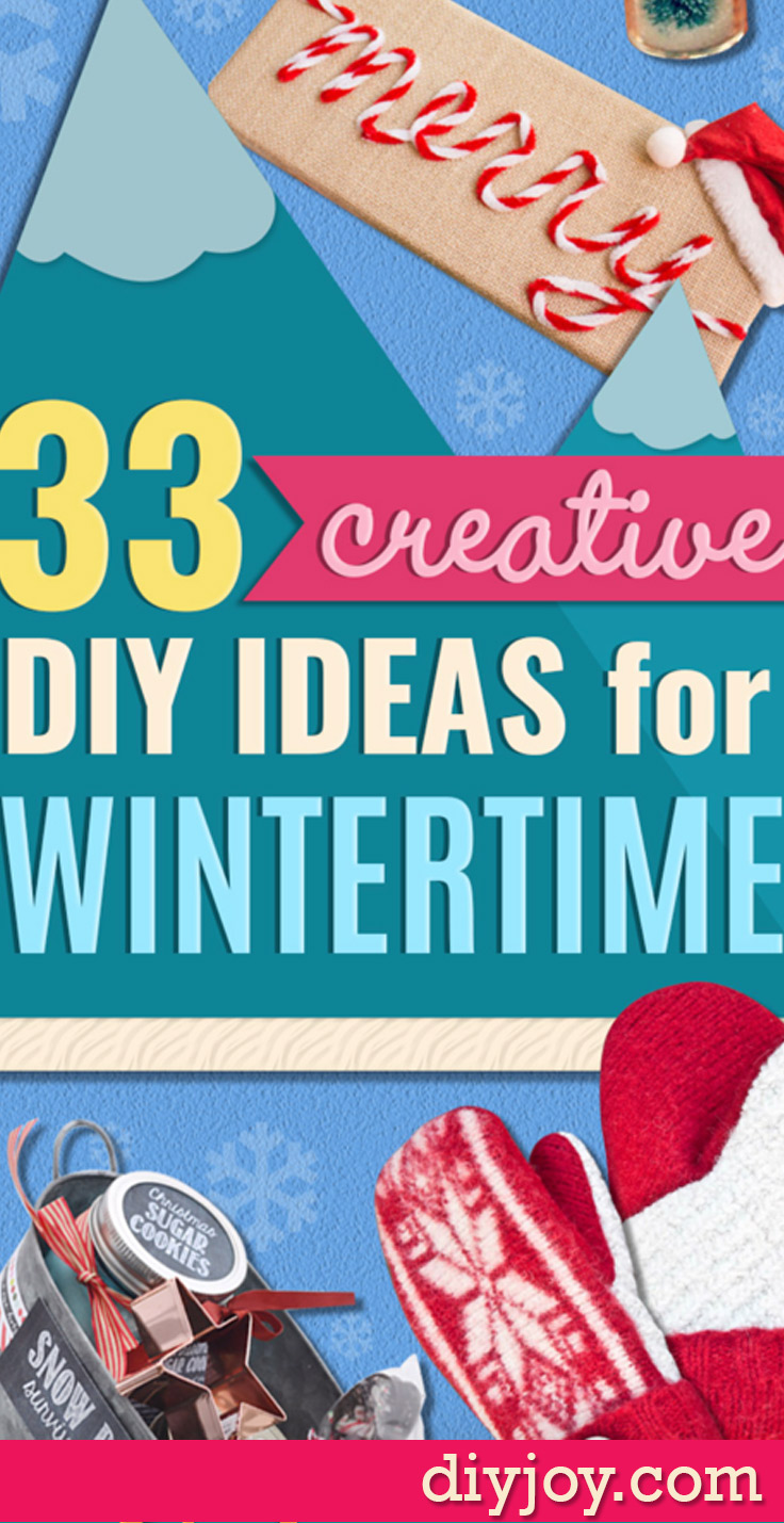 DIY Ideas for Winter - Crafts to Make for Wintertime DIY Gifts and Home Decor