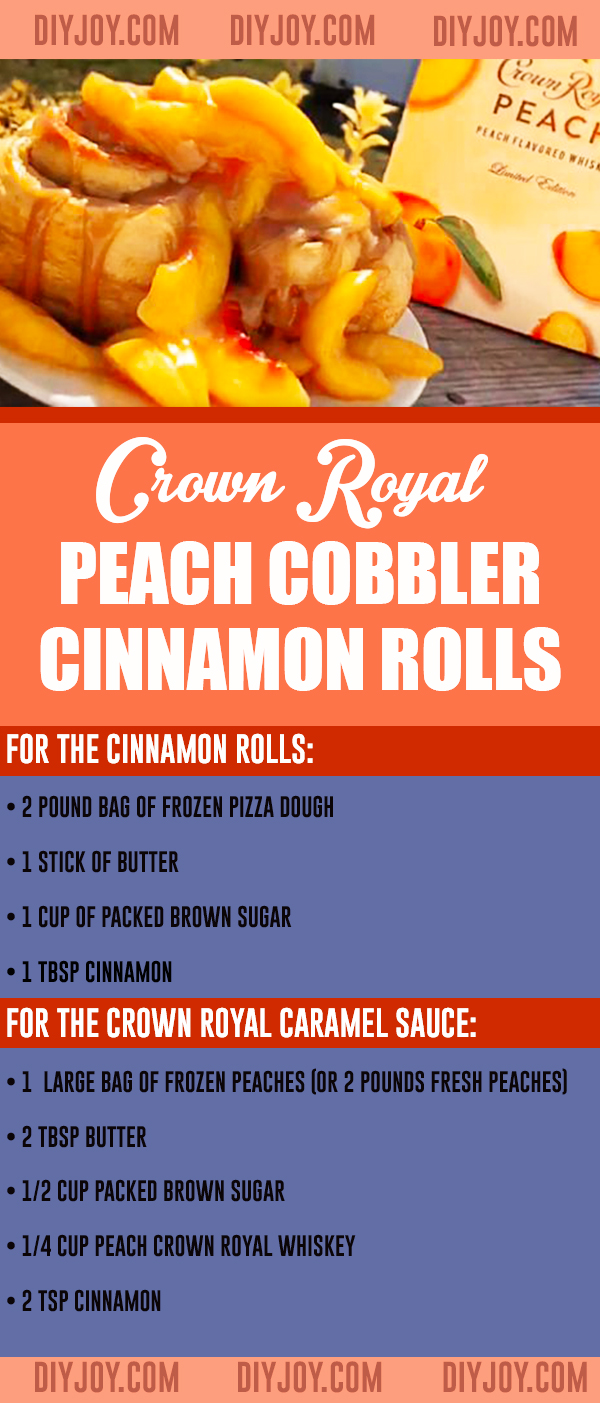 Best Cinnamon Roll Recipes - Crown Royal Peach Cobbler Cinnamon Roll Recipe With Video, Ingredients and Instructions for Making - Country Cooking and Southern Style Food - Breakfast Recipes for Bread